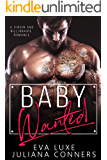 Baby Wanted: A Virgin and Billionaire Romance