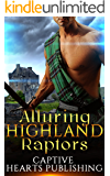 ROMANCE: HIGHLANDER: Alluring Highland Captors (Scottish Historical Arranged Marriage Protector Romance)