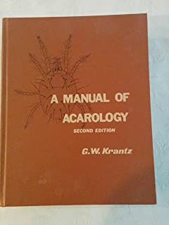 amazon com a manual of acarology third edition 9780896726208 rh amazon com a manual of acarology krantz pdf Acarology Books