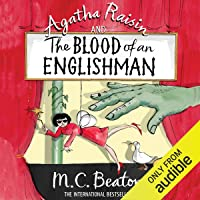 Agatha Raisin and the Blood of an Englishman: Agatha Raisin Series, Book 25