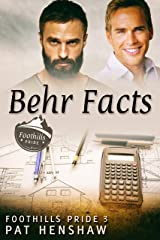 Behr Facts (Foothills Pride Book 3) Kindle Edition