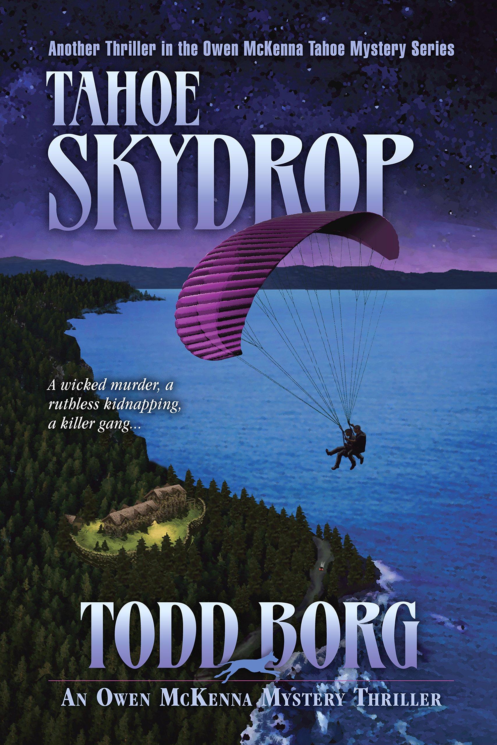 Tahoe Skydrop (Owen Mckenna Mystery): Todd Borg: 9781931296267 ...
