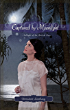 Captured by Moonlight (Twilight of the British Raj Book 2)