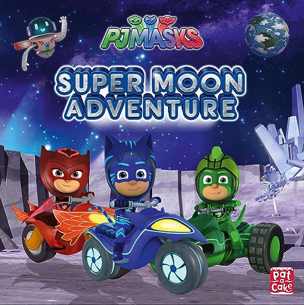 Super Moon Adventure: A PJ Masks picture book (English ...