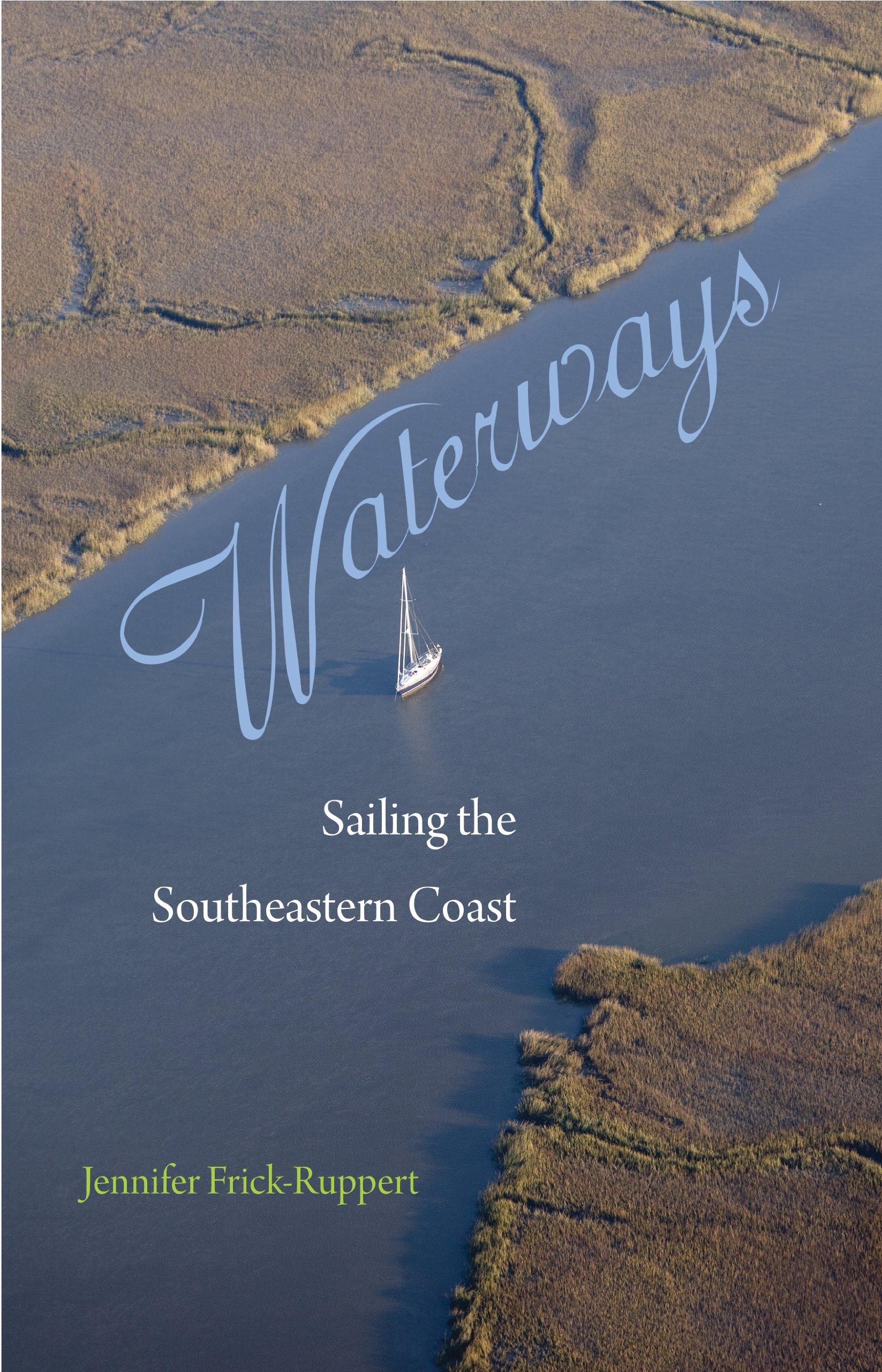 Waterways: Sailing the Southeastern Coast