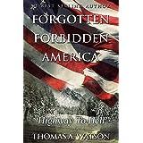 Forgotten Forbidden America: Highway to Hell: VII