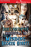 Warriorville 18: Mending Broken Hearts [Warriorville 18] (Siren Publishing LoveXtreme Forever)