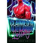 Claimed for the Alien Bride Lottery: A Sci Fi Alien Romance (Khanavai Warrior Bride Games Book 3)