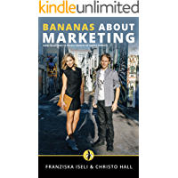 Bananas About Marketing: How to Attract a Whole Bunch of Happy Clients