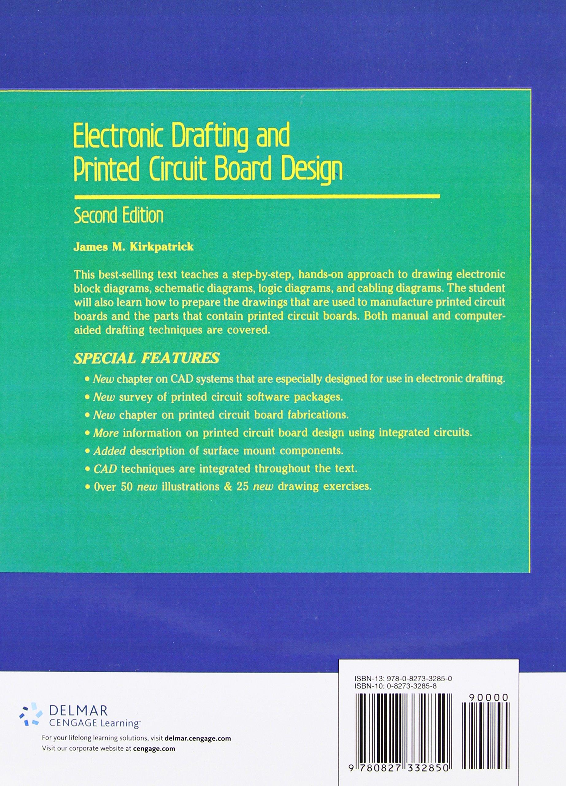 Electronic Drafting And Printed Circuit Board Design James Kirkpatrick 9780827332850 Books