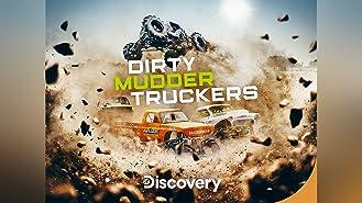 Dirty Mudder Truckers Season 1
