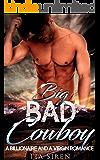 Big Bad Cowboy: A Billionaire and a Virgin Romance