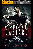 Smart Baztard (Baztards MC Book 1)