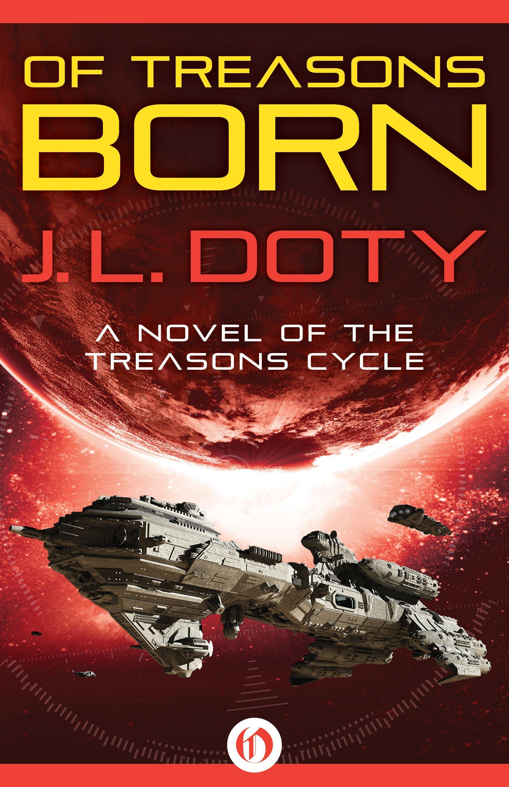Read Online Of Treasons Born (Treasons Cycle) ebook