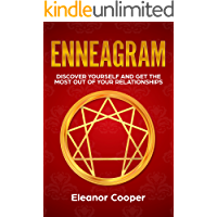 Enneagram: Discover Yourself and Get the Most Out of Your Relationships