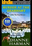 Murder at the Gearhart: A Cedar Bay Cozy Mystery