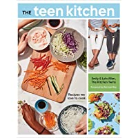The Teen Kitchen: Recipes We Love to Cook [A Cookbook]