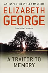A Traitor to Memory: An Inspector Lynley Novel: 10 Kindle Edition