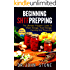 Beginning: SHTF Prepping: The Ultimate Prepper's Guide To Water Storage, Food Storage, Canning, And Preserving (SHTF, Stockpile, Barter, Homesteading, ... Cookbooks, Economic Collapse,)