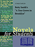 """A Study Guide for Betty Smith's """"A Tree Grows in Brooklyn"""" (Novels for Students)"""
