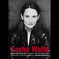 Nahaufnahme Sasha Waltz: Gespräche mit Michaela Schlagenwerth (German Edition) book cover