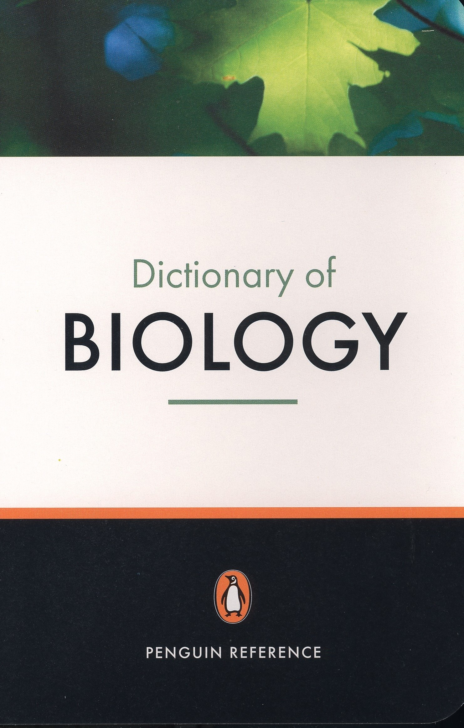 The Penguin Dictionary of Biology (Dictionary, Penguin)