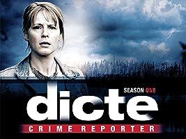 Dicte - Crime Reporter Series 1