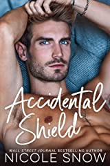 Accidental Shield: A Marriage Mistake Romance Kindle Edition