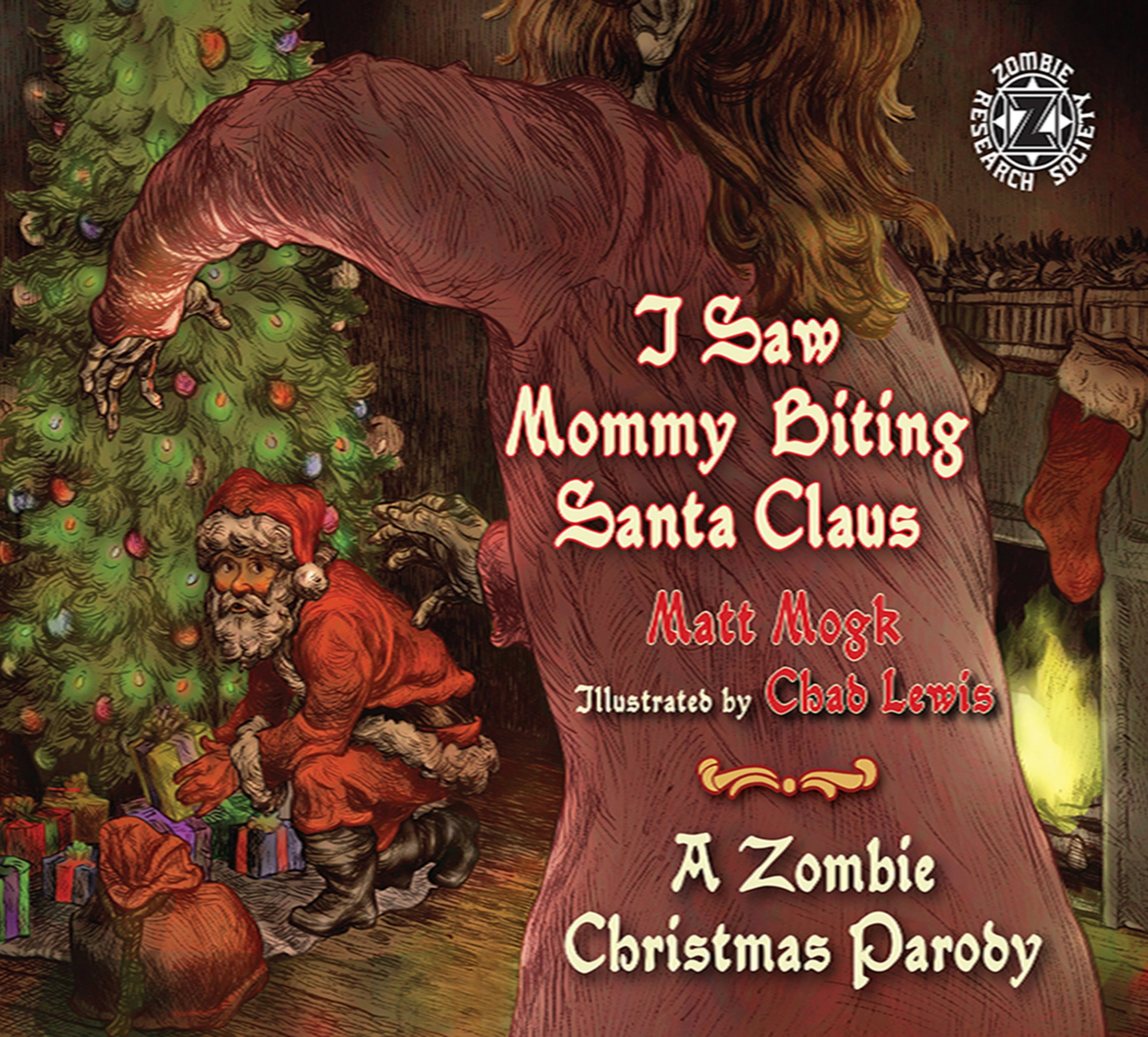 Amazon.com: I Saw Mommy Biting Santa Claus: A Zombie Christmas Story ...