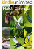 Hatch Calendar: A Fly Fishers Guide