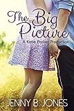 The Big Picture (A Katie Parker Production, Book 3)
