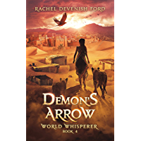Demon's Arrow (World Whisperer Book 4)