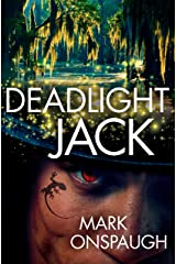 Deadlight Jack (The Raven and the Canary Book 2) Kindle Edition
