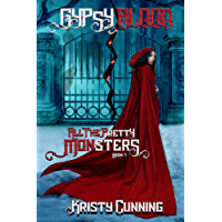 Gypsy's Blood (All The Pretty Monsters Book 1) (English Edition)
