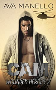 Cam (Wounded Heroes Book 2)