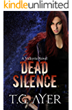 Dead Silence (A Valkyrie Novel - Book 5) (The Valkyrie Series)