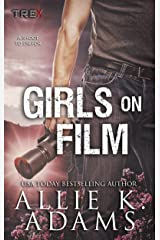 Girls On Film (TREX Book 10)