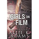 Girls On Film (TREX Book 10)