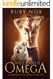 Wildlands Omega: (M/M Mpreg Shifter Romance) Summerwood Wolves Book 1
