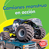 Camiones monstruo en acción (Monster Trucks on the Go) (Bumba Books ™ en español — Máquinas en acción (Machines That Go)) (Spanish Edition)