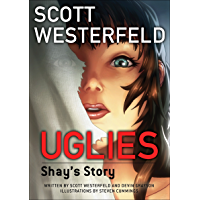Uglies: Shay's Story (Graphic Novel) (Uglies Graphic Novels Book 1)