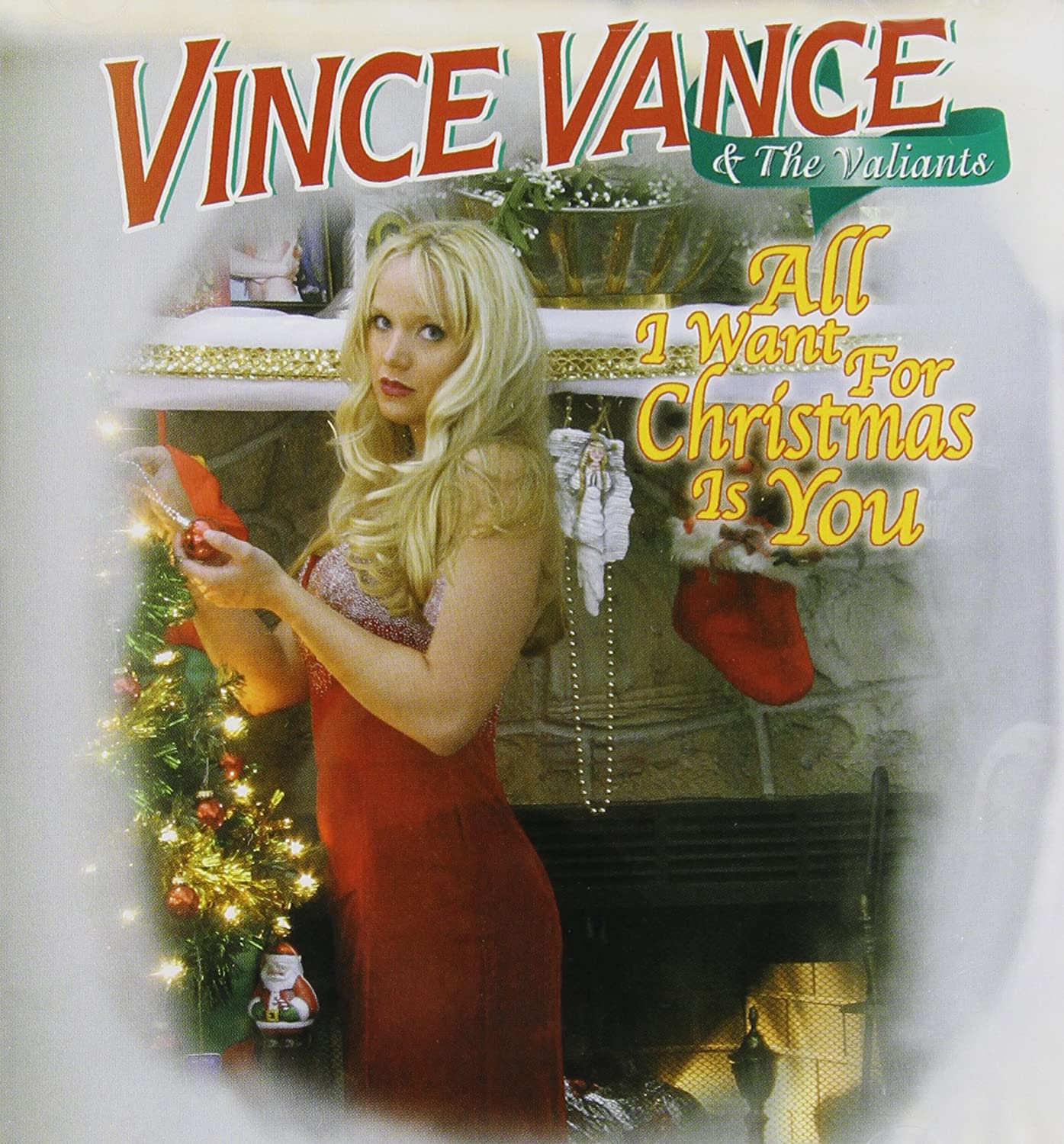 VINCE & THE VALIANTS VANCE - All I Want for Christmas Is You ...