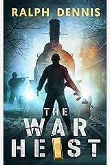 The War Heist Paperback