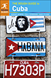 The Rough Guide to Cuba (Travel Guide eBook) (Rough Guides)