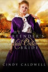 The Bartender's Mail Order Bride: A Sweet Western Historical Romance (Wild West Frontier Brides Book 3) Kindle Edition