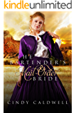The Bartender's Mail Order Bride (Wild West Frontier Brides Book 3)