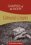 Glimpses of the Moon: Gervase Fen #9