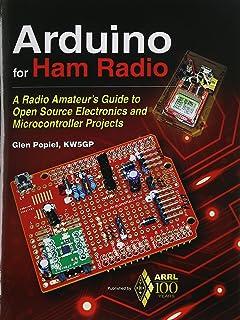 More Arduino Projects for Ham Radio: ARRL Inc, Glen Popiel KW5GP