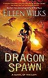 Dragon Spawn (A Novel of the Lupi)