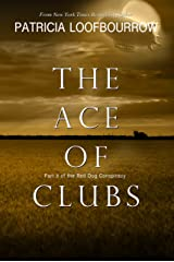 The Ace of Clubs: Part 3 of the Red Dog Conspiracy Kindle Edition